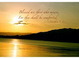 Phước cho những kẻ than khóc, vì sẽ được yên ủi!